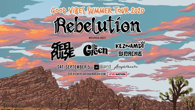 Rebelutions w/ Steel Pulse and The Green